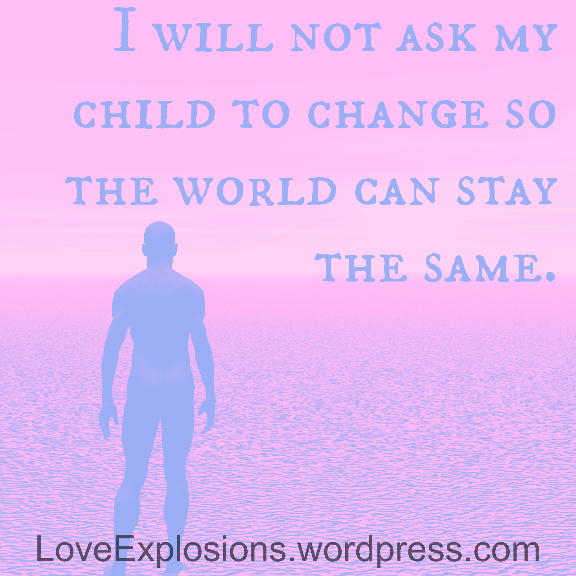 love explosions when the love for your child overwhelms you